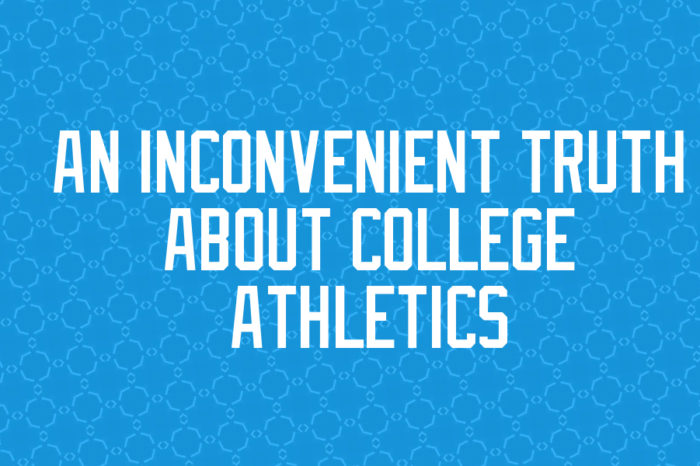 An Inconvenient Truth About College Athletics