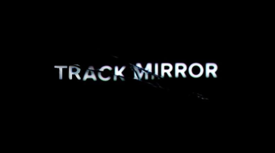track mirror storylines