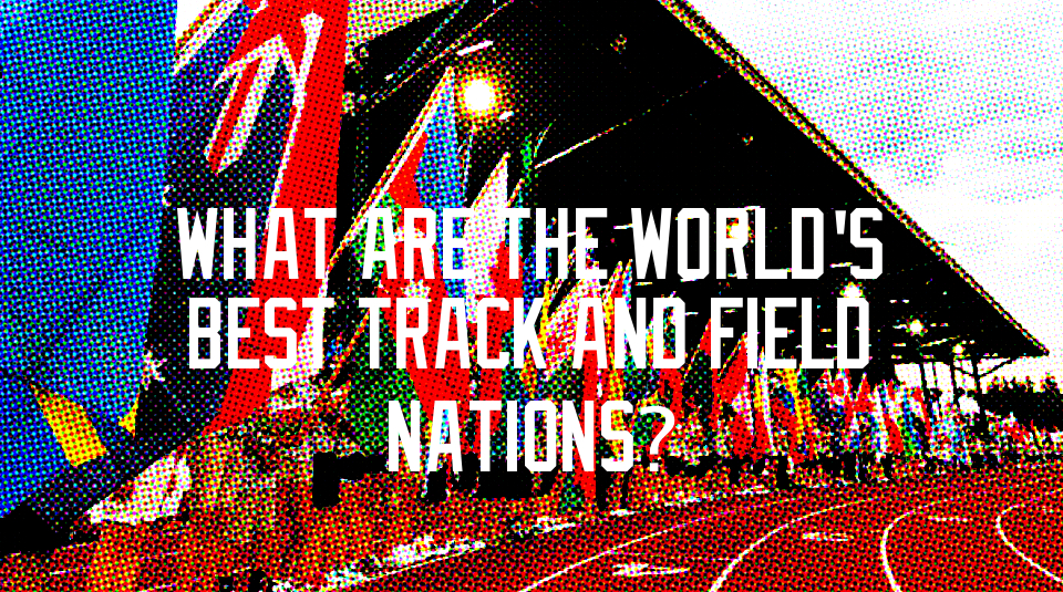 worlds best track and field nations